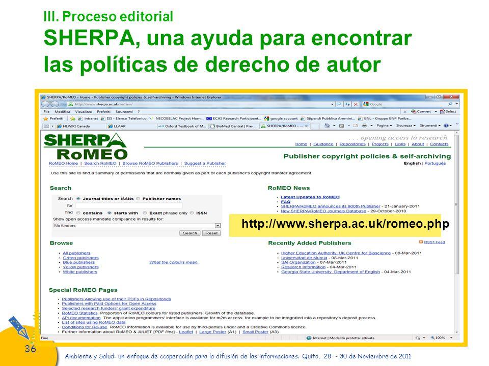 36 Ambiente y Salud: un enfoque de ccoperación para la difusión de las informaciones. Quito, 28 - 30 de Noviembre de 2011 III. Proceso editorial SHERP