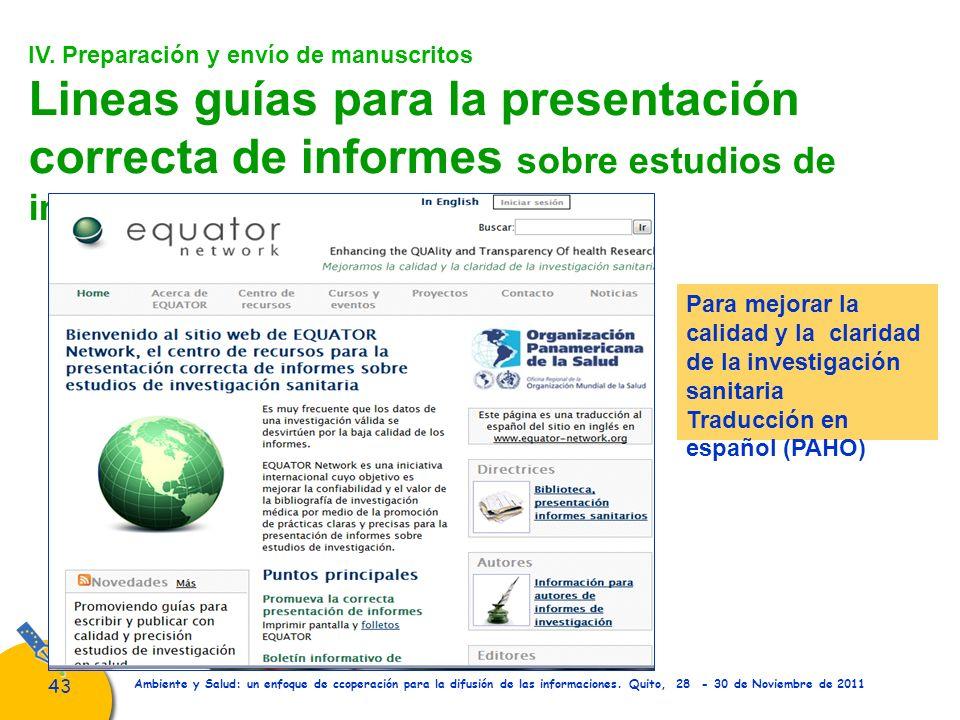 43 Ambiente y Salud: un enfoque de ccoperación para la difusión de las informaciones. Quito, 28 - 30 de Noviembre de 2011 IV. Preparación y envío de m