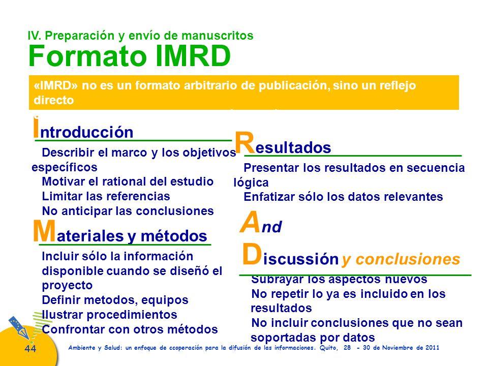 44 Ambiente y Salud: un enfoque de ccoperación para la difusión de las informaciones. Quito, 28 - 30 de Noviembre de 2011 IV. Preparación y envío de m