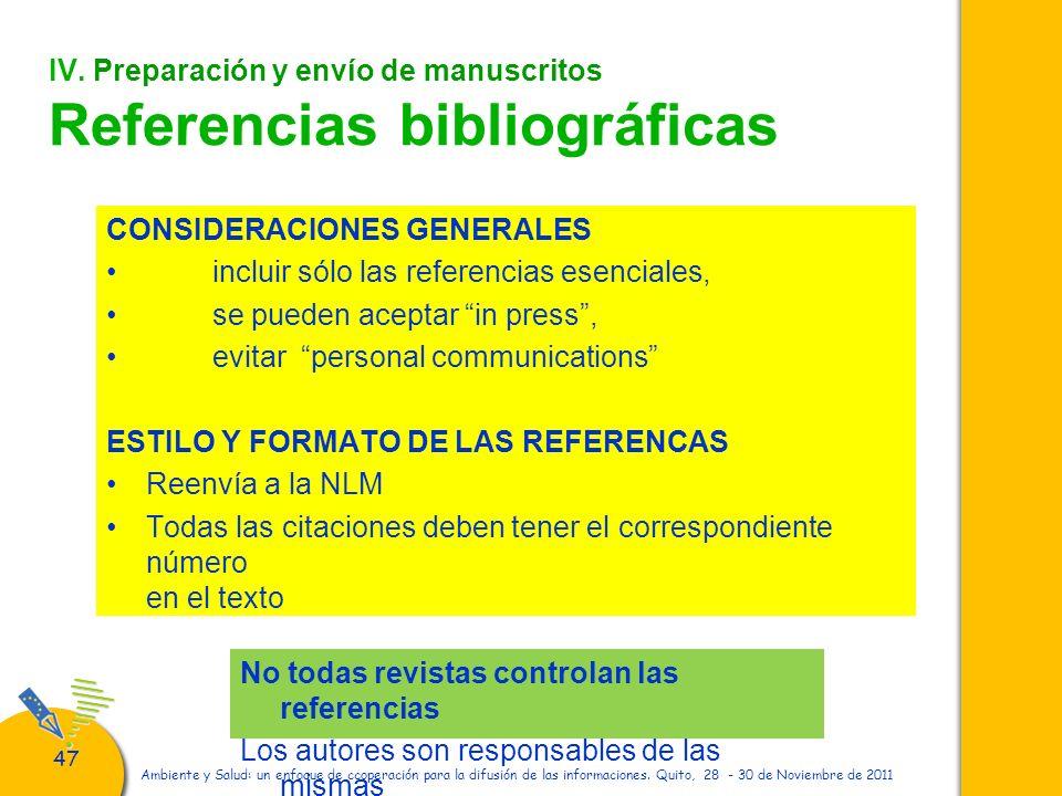 47 Ambiente y Salud: un enfoque de ccoperación para la difusión de las informaciones. Quito, 28 - 30 de Noviembre de 2011 IV. Preparación y envío de m