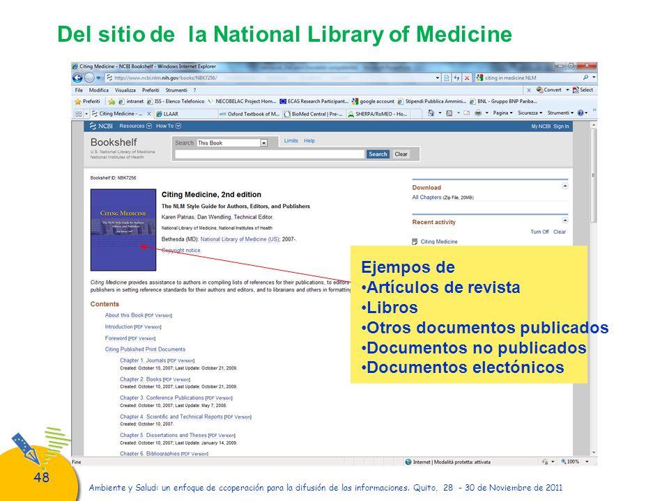 48 Ambiente y Salud: un enfoque de ccoperación para la difusión de las informaciones. Quito, 28 - 30 de Noviembre de 2011 Ejempos de Artículos de revi