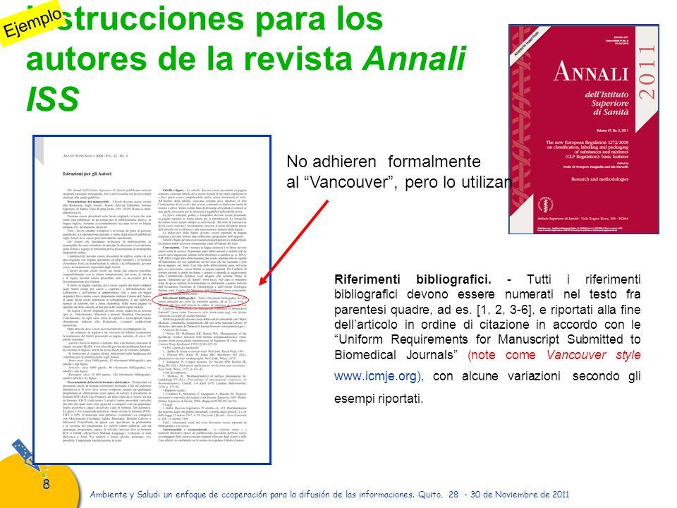 88 Ambiente y Salud: un enfoque de ccoperación para la difusión de las informaciones. Quito, 28 - 30 de Noviembre de 2011 Instrucciones para los autor