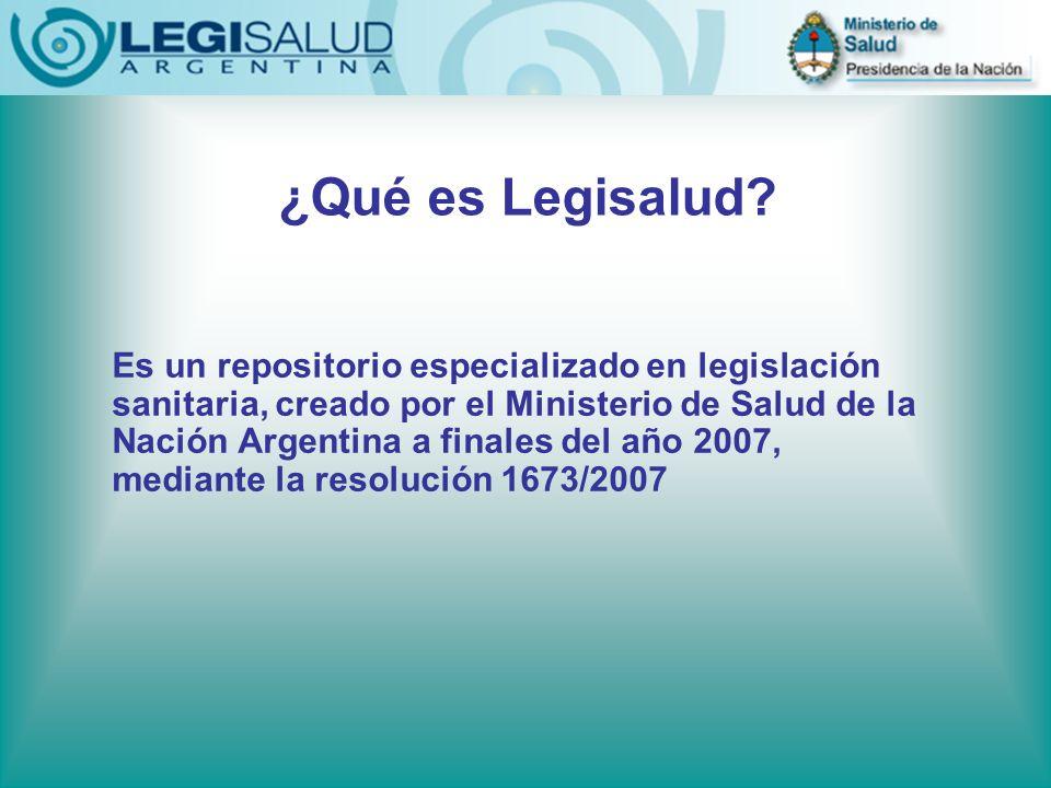 ¿Qué es Legisalud? Es un repositorio especializado en legislación sanitaria, creado por el Ministerio de Salud de la Nación Argentina a finales del añ