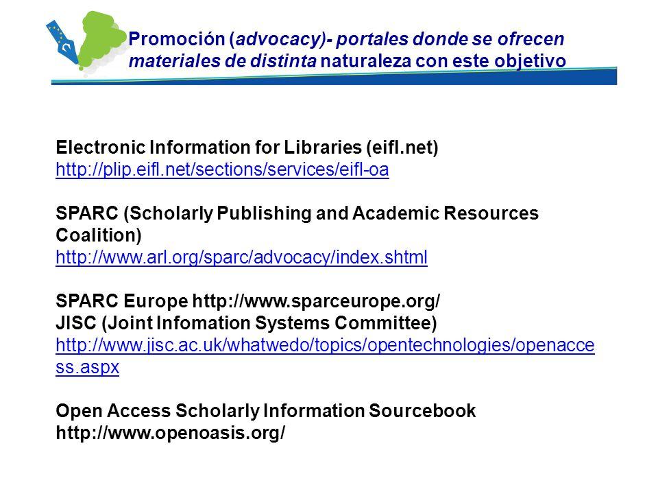 Promoción (advocacy)- portales donde se ofrecen materiales de distinta naturaleza con este objetivo Electronic Information for Libraries (eifl.net) ht