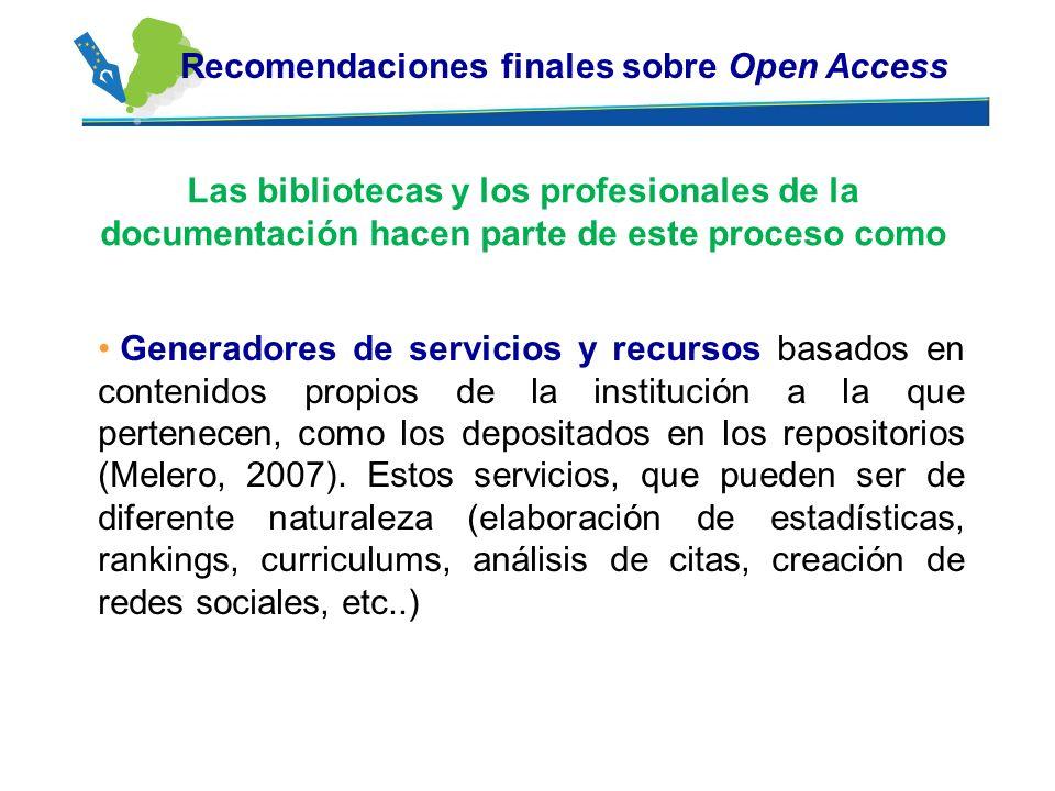 Generadores de servicios y recursos basados en contenidos propios de la institución a la que pertenecen, como los depositados en los repositorios (Mel