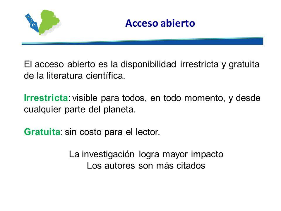 Declaraciones de Acceso Abierto Las tres más importantes 1.