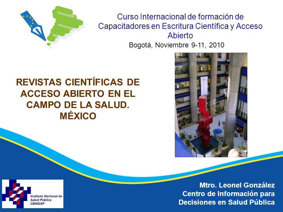 Curso Internacional de formación de Capacitadores en Escritura Científica y Acceso Abierto REVISTAS CIENTÍFICAS DE ACCESO ABIERTO EN EL CAMPO DE LA SALUD.
