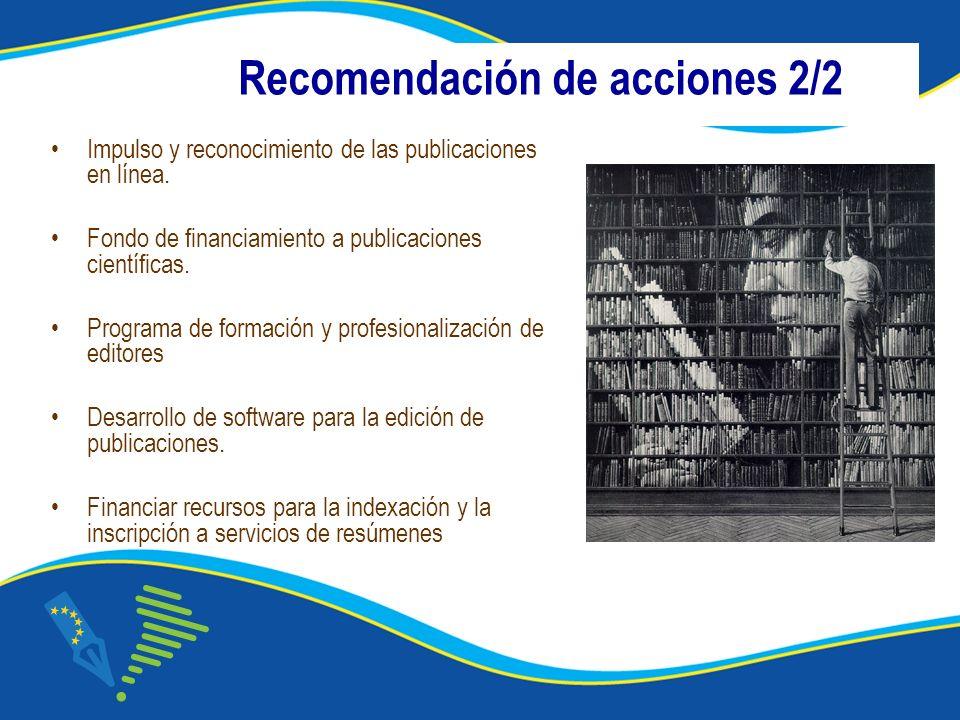 Recomendación de acciones 2/2 Impulso y reconocimiento de las publicaciones en línea.