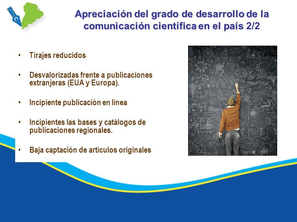 REVISTAS CIENTÍFICAS DE ACCESO ABIERTO EN SALUD 291 revistas del área de la Salud y Salud Pública (marzo de 2010).