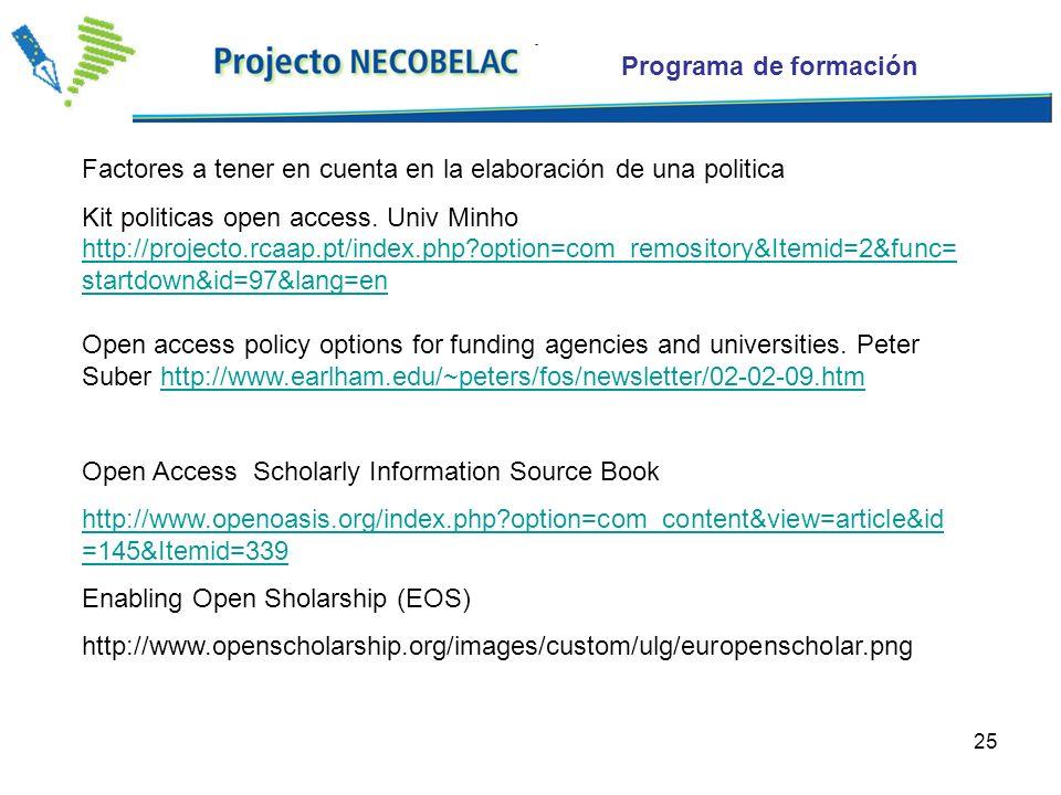 25 Factores a tener en cuenta en la elaboración de una politica Kit politicas open access.