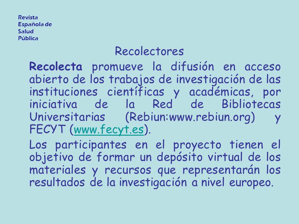 Recolectores Recolecta promueve la difusión en acceso abierto de los trabajos de investigación de las instituciones científicas y académicas, por inic