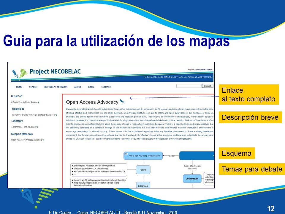 P. De Castro - Curso NECOBELAC T1. - Bogotà 9-11 Noviembre 2010 Guia para la utilización de los mapas 12 Enlace al texto completo Descripción breve Es