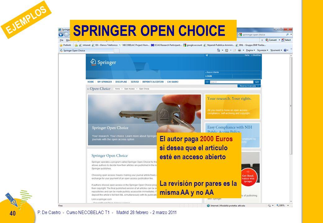P. De Castro - Curso NECOBELAC T1 - Madrid 28 febrero - 2 marzo 2011 40 El autor paga 2000 Euros si desea que el artículo esté en acceso abierto La re