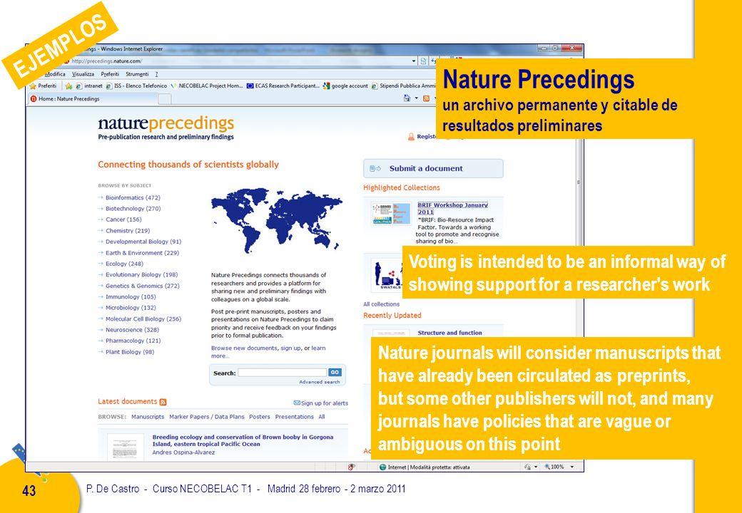 P. De Castro - Curso NECOBELAC T1 - Madrid 28 febrero - 2 marzo 2011 43 Nature Precedings un archivo permanente y citable de resultados preliminares V