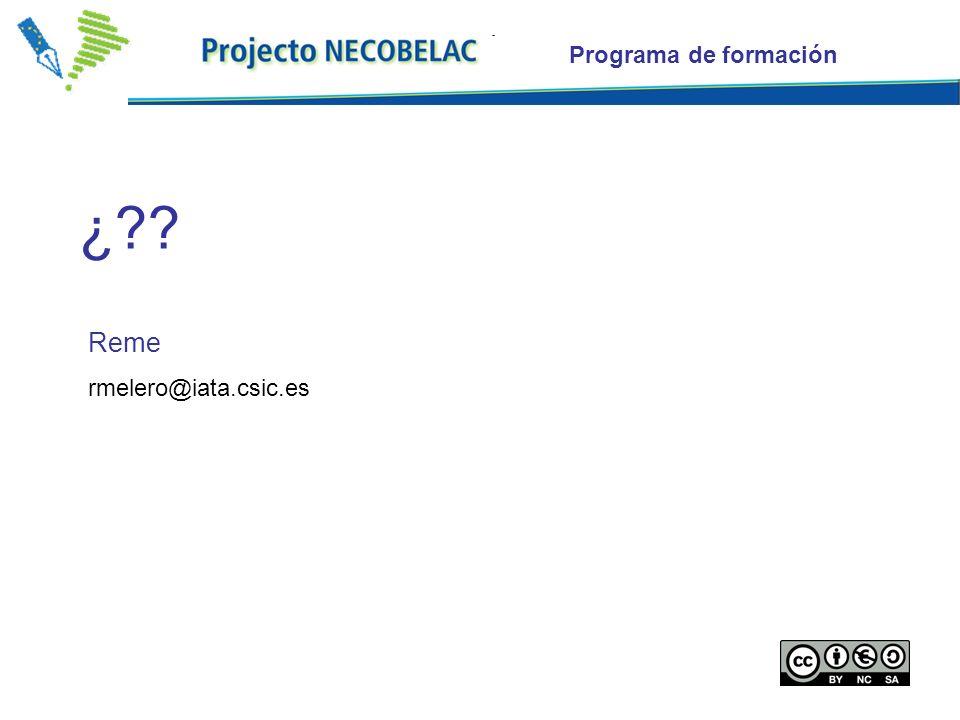 19 Reme rmelero@iata.csic.es ¿?? Programa de formación