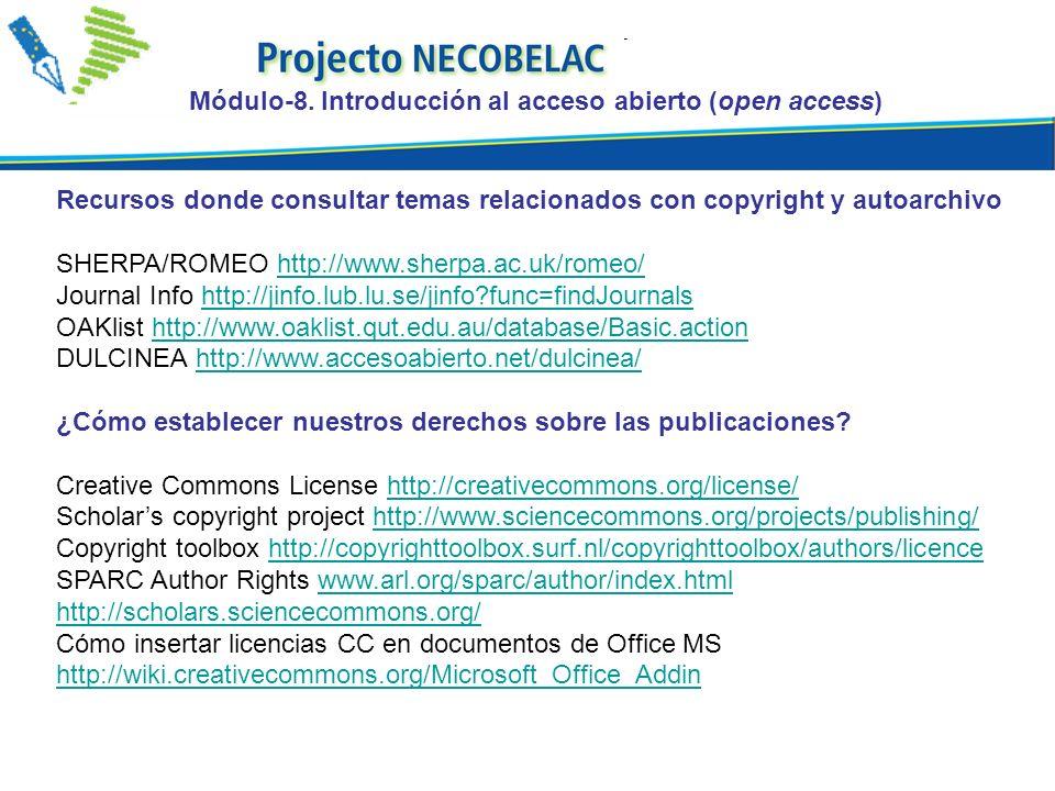 Recursos donde consultar temas relacionados con copyright y autoarchivo SHERPA/ROMEO http://www.sherpa.ac.uk/romeo/http://www.sherpa.ac.uk/romeo/ Journal Info http://jinfo.lub.lu.se/jinfo func=findJournalshttp://jinfo.lub.lu.se/jinfo func=findJournals OAKlist http://www.oaklist.qut.edu.au/database/Basic.actionhttp://www.oaklist.qut.edu.au/database/Basic.action DULCINEA http://www.accesoabierto.net/dulcinea/http://www.accesoabierto.net/dulcinea/ ¿Cómo establecer nuestros derechos sobre las publicaciones.