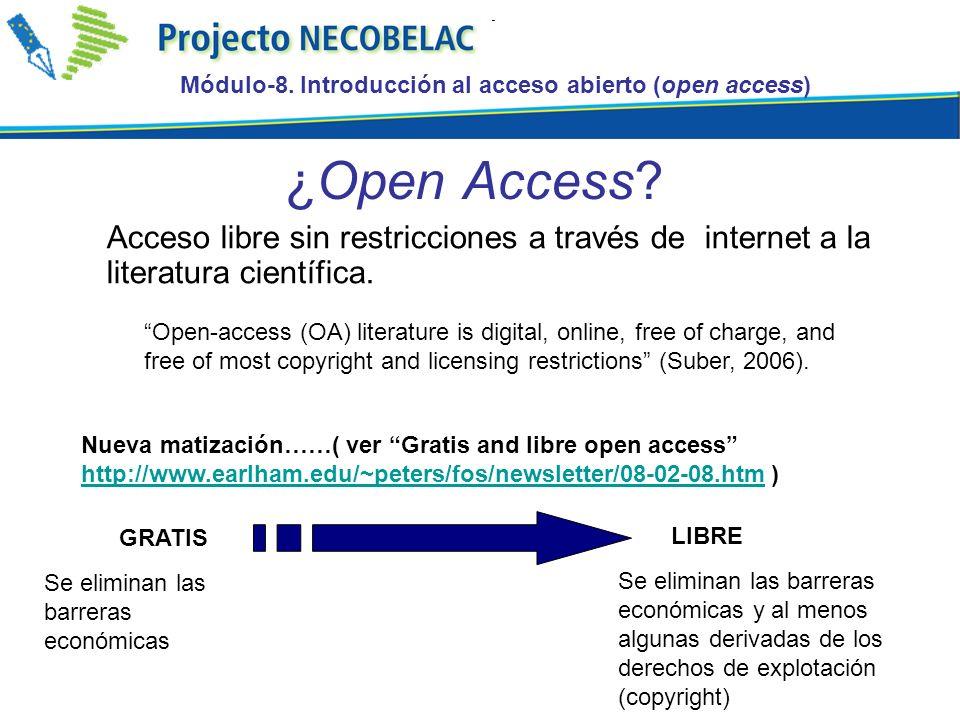 ¿Open Access. Acceso libre sin restricciones a través de internet a la literatura científica.