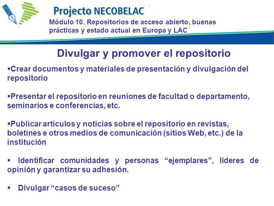 Crear documentos y materiales de presentación y divulgación del repositorio Presentar el repositorio en reuniones de facultad o departamento, seminari