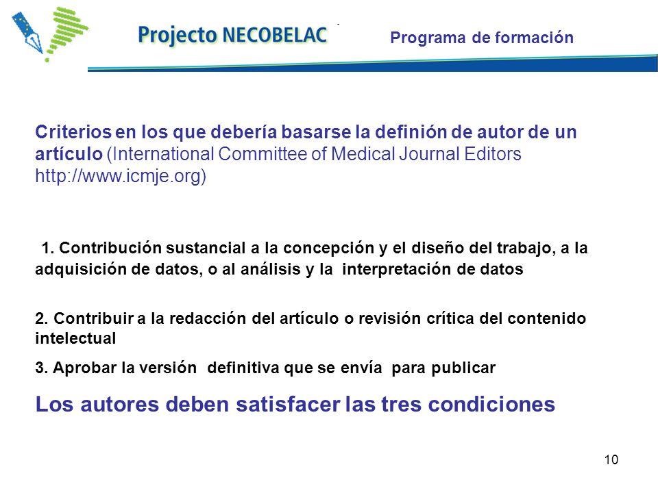10 5. Paola speaking Criterios en los que debería basarse la definión de autor de un artículo (International Committee of Medical Journal Editors http