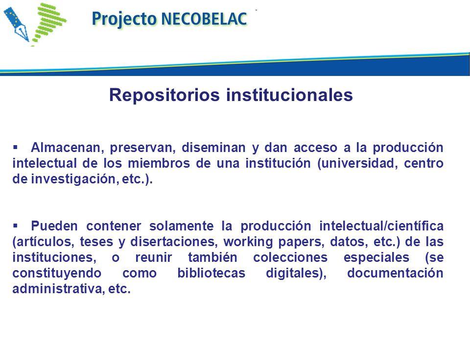Almacenan, preservan, diseminan y dan acceso a la producción intelectual de los miembros de una institución (universidad, centro de investigación, etc