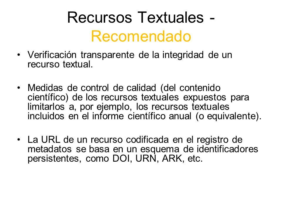 Recursos Textuales - Recomendado Verificación transparente de la integridad de un recurso textual. Medidas de control de calidad (del contenido cientí