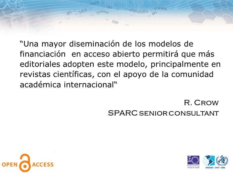 Una mayor diseminación de los modelos de financiación en acceso abierto permitirá que más editoriales adopten este modelo, principalmente en revistas