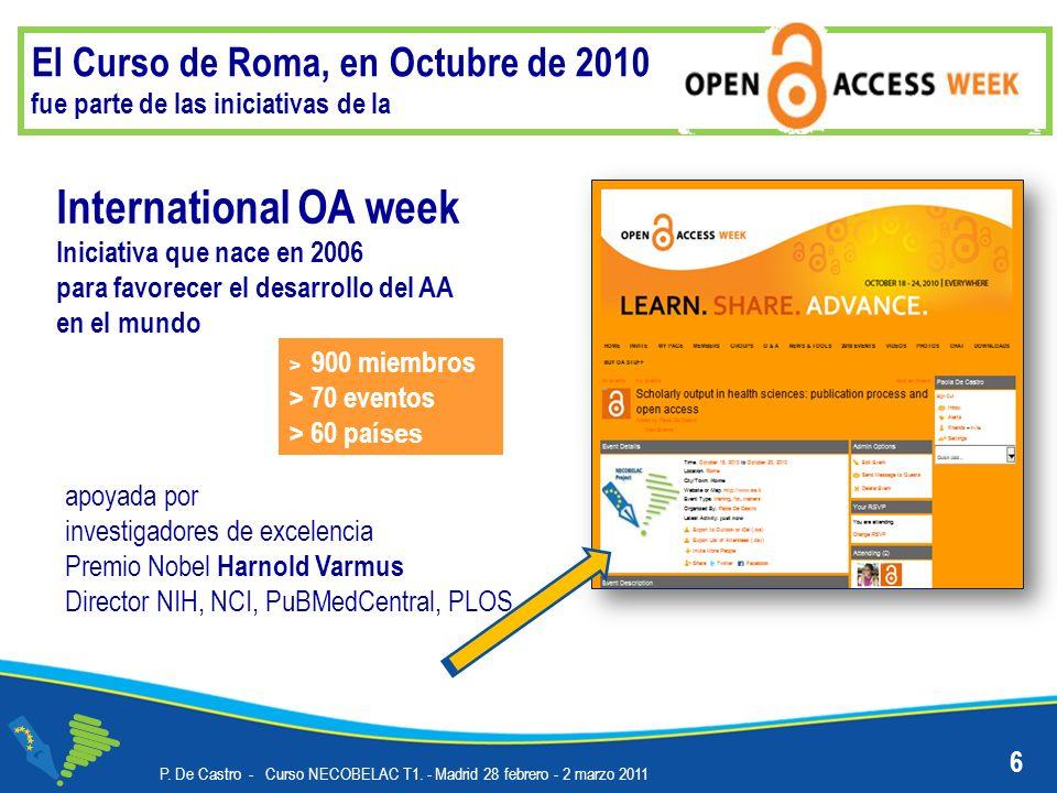 El Curso de Roma, en Octubre de 2010 fue parte de las iniciativas de la P. De Castro - Curso NECOBELAC T1. - Madrid 28 febrero - 2 marzo 2011 Internat