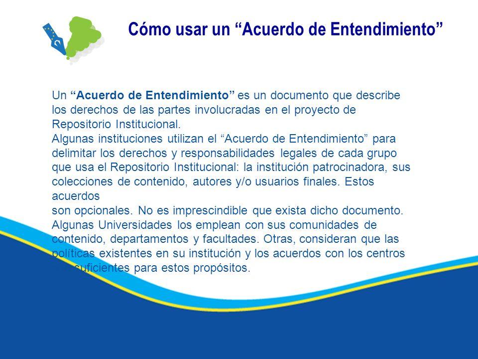 Cómo usar un Acuerdo de Entendimiento Un Acuerdo de Entendimiento es un documento que describe los derechos de las partes involucradas en el proyecto