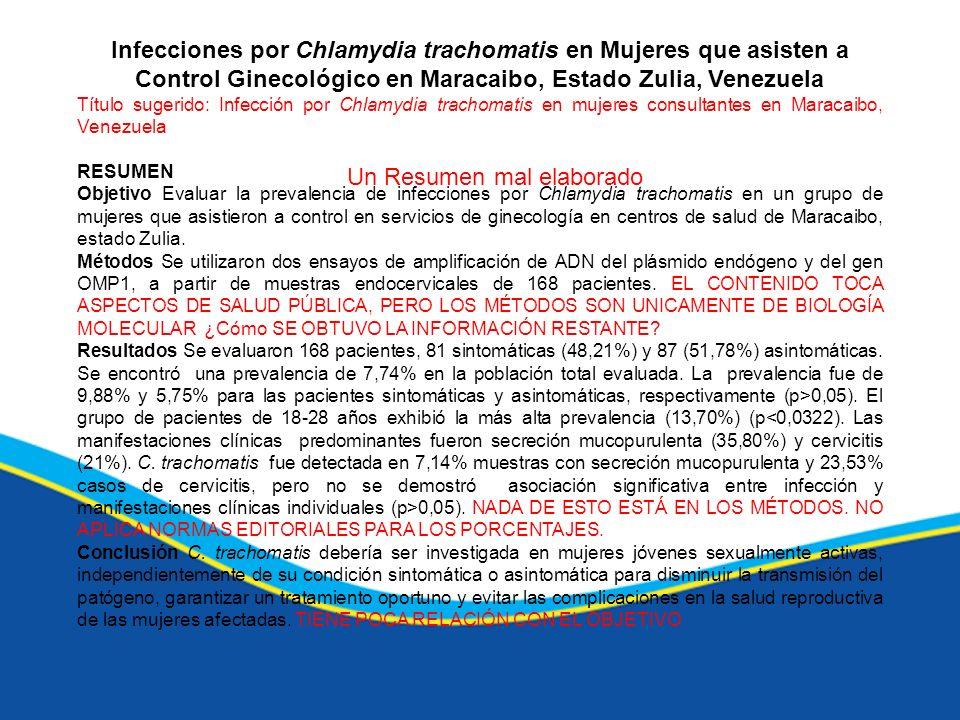Infecciones por Chlamydia trachomatis en Mujeres que asisten a Control Ginecológico en Maracaibo, Estado Zulia, Venezuela Título sugerido: Infección p
