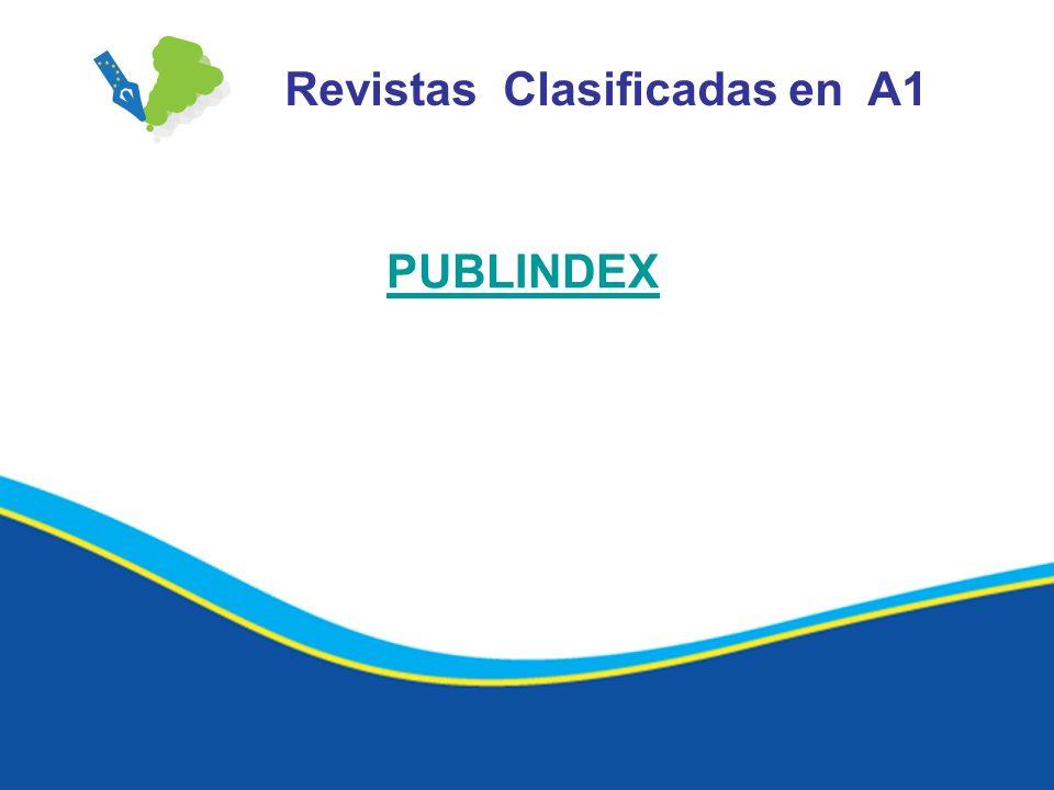Revistas Clasificadas en A1 PUBLINDEX