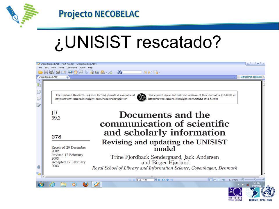 ¿UNISIST rescatado?