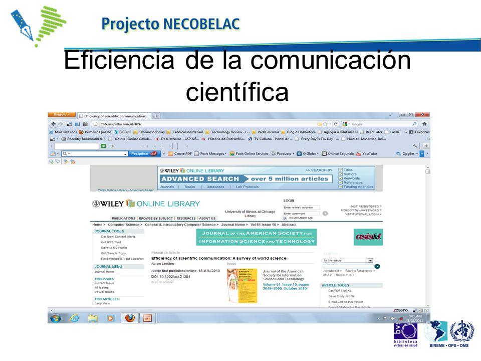 Formas de comunicación científica cartas, visitas y comunicación personal conferencias y debates libros revistas científicas Blogs, redes sociales Varían en función de los dominios de conocimiento