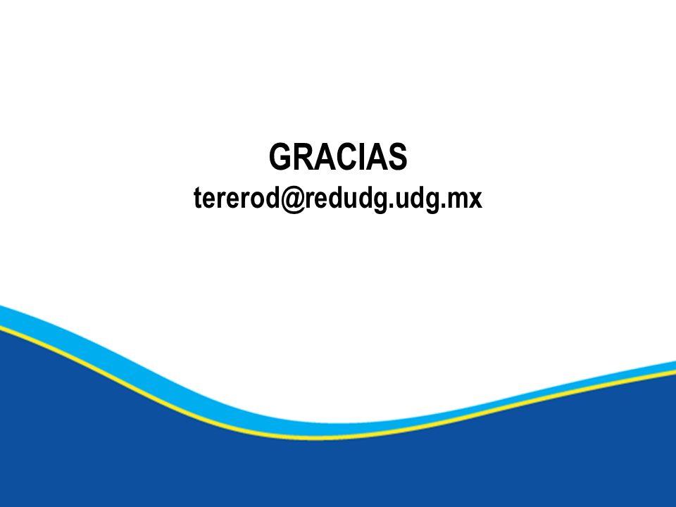 GRACIAS tererod@redudg.udg.mx