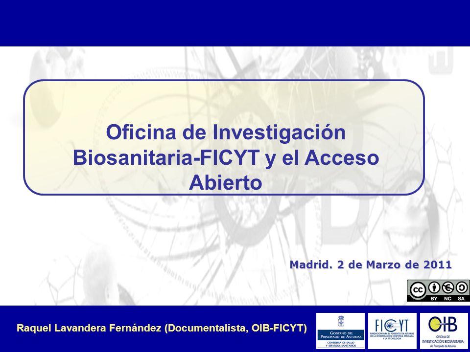 Oficina de Investigación Biosanitaria (OIB)-FICYT.