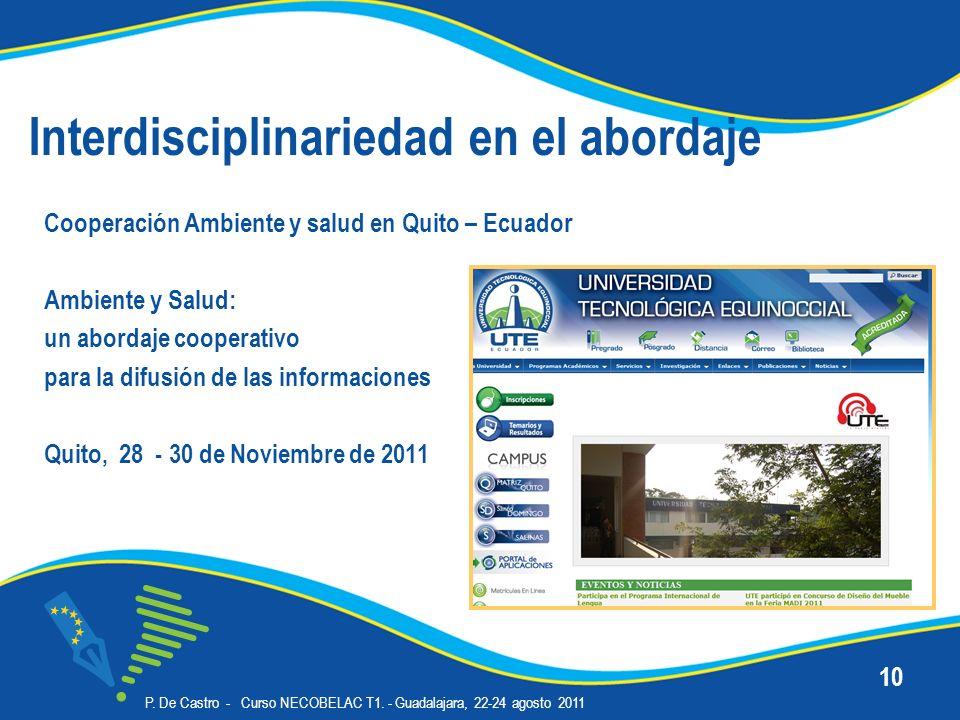Interdisciplinariedad en el abordaje Cooperación Ambiente y salud en Quito – Ecuador Ambiente y Salud: un abordaje cooperativo para la difusión de las