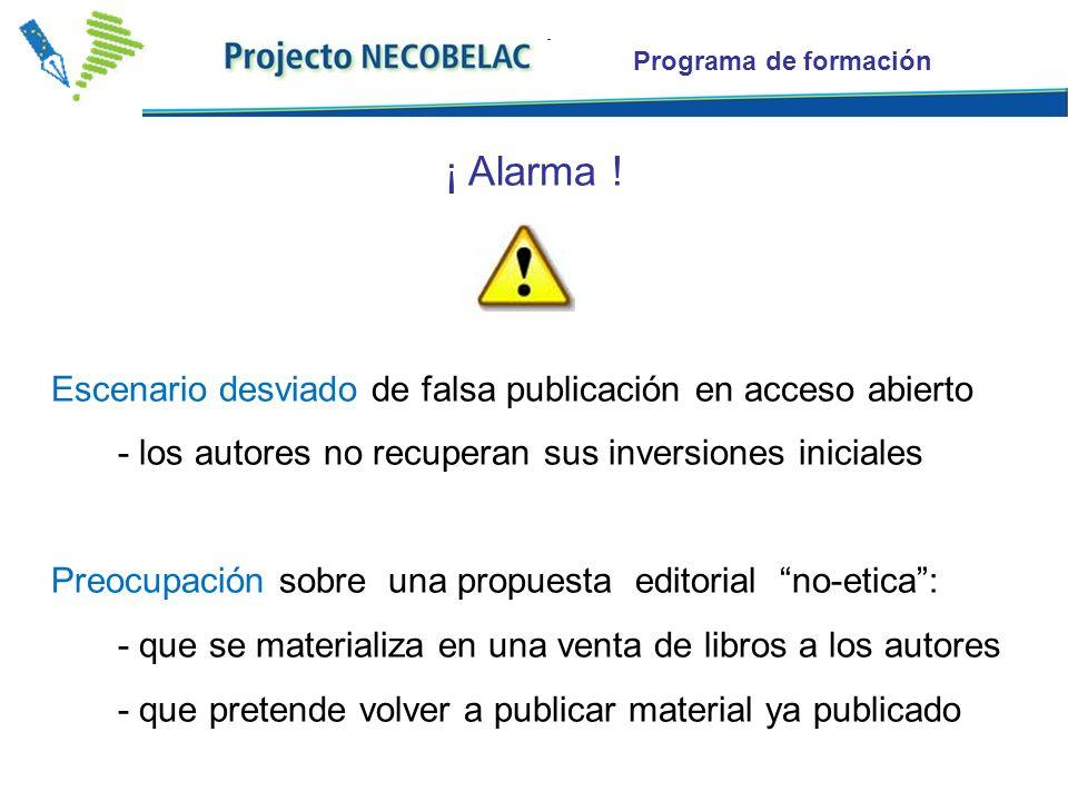 Programa de formación ¡ Alarma ! Escenario desviado de falsa publicación en acceso abierto - los autores no recuperan sus inversiones iniciales Preocu