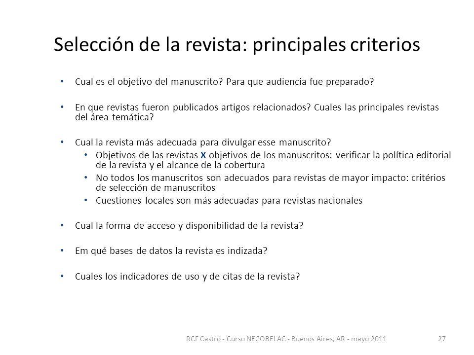 Selección de la revista: principales criterios Cual es el objetivo del manuscrito.