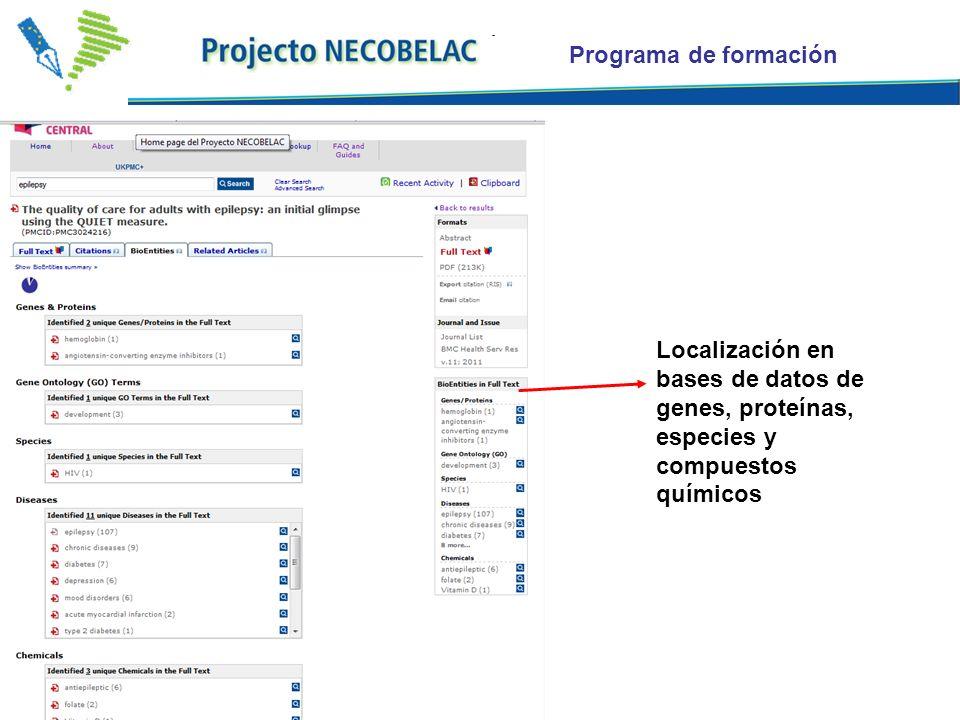Programa de formación Localización en bases de datos de genes, proteínas, especies y compuestos químicos