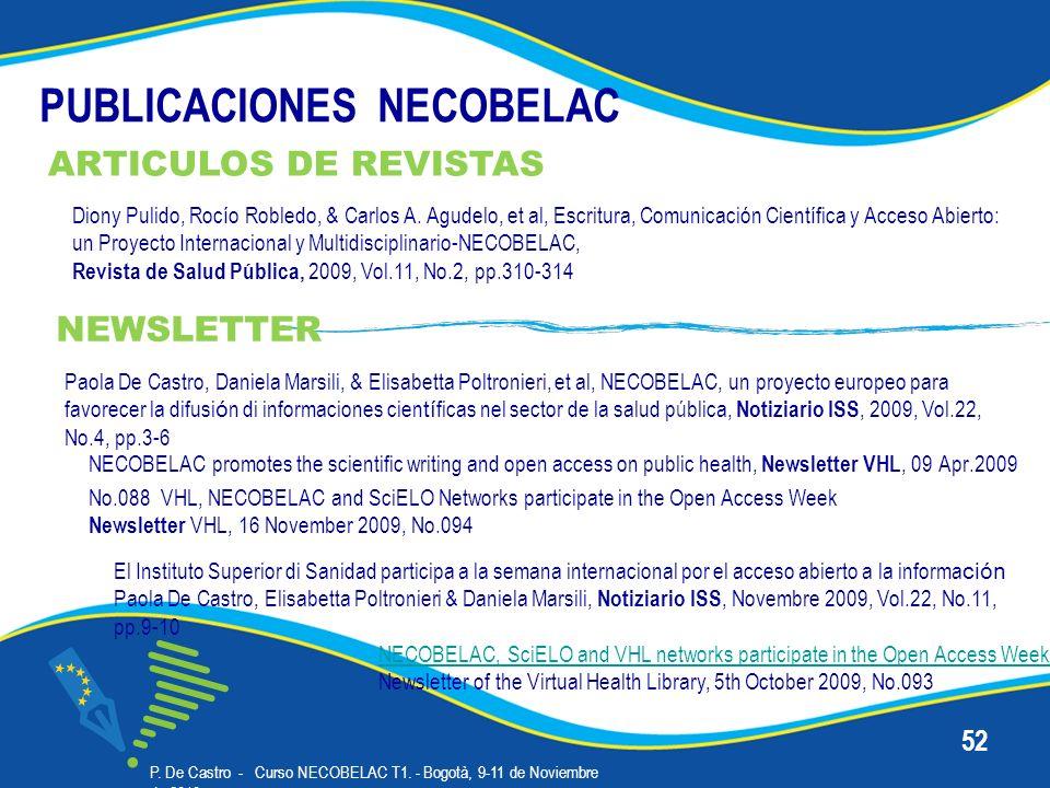 PUBLICACIONES NECOBELAC P. De Castro - Curso NECOBELAC T1. - Bogotà, 9-11 de Noviembre de 2010 52 El Instituto Superior di Sanidad participa a la sema