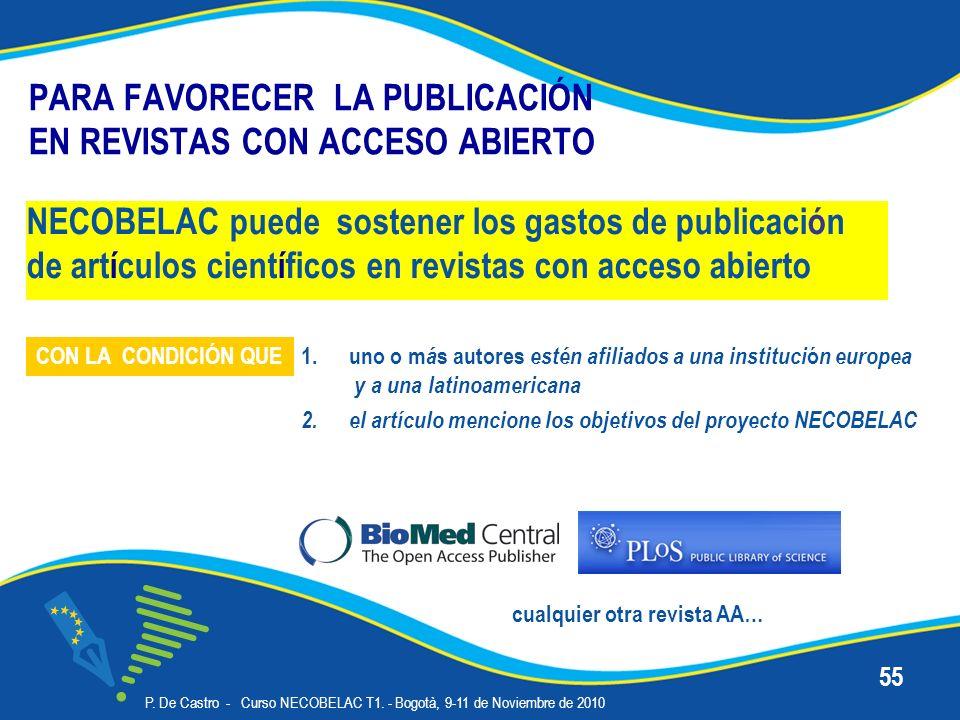 PARA FAVORECER LA PUBLICACIÓN EN REVISTAS CON ACCESO ABIERTO NECOBELAC puede sostener los gastos de publicación de artículos científicos en revistas con acceso abierto P.
