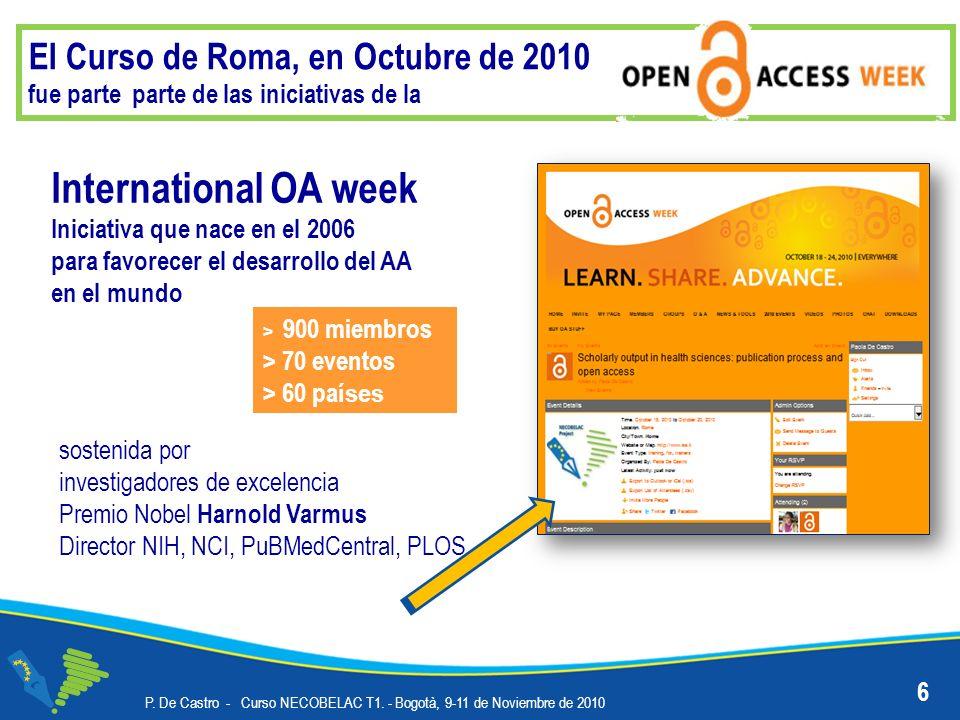El Curso de Roma, en Octubre de 2010 fue parte parte de las iniciativas de la P. De Castro - Curso NECOBELAC T1. - Bogotà, 9-11 de Noviembre de 2010 I