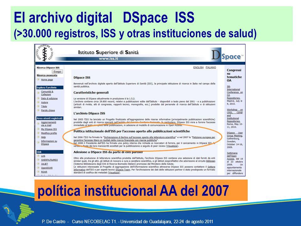 El archivo digital DSpace ISS (>30.000 registros, ISS y otras instituciones de salud) política institucional AA del 2007 P.