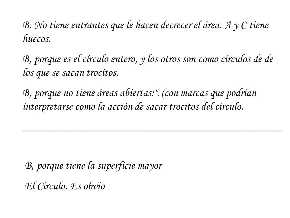 Describe a method for estimating the area of figure C.