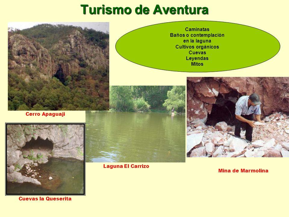 Turismo de Aventura Laguna El Carrizo Cerro Apaguaji Caminatas Baños o contemplación en la laguna Cultivos orgánicos Cuevas Leyendas Mitos Mina de Mar