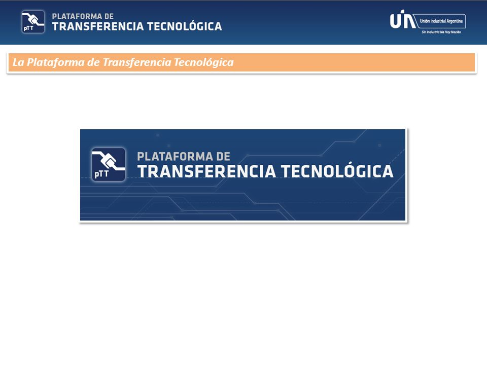 La Plataforma de Transferencia Tecnológica