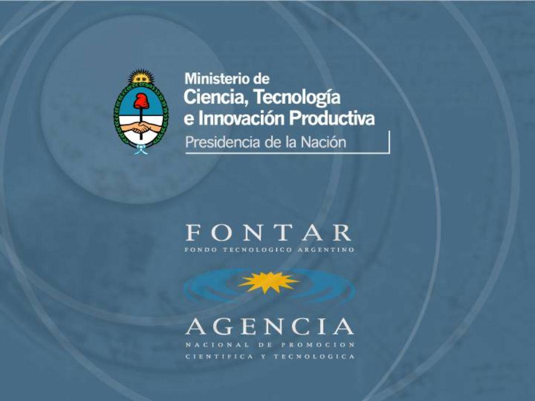 FONDO TECNOLOGICO ARGENTINO FONTAR MINCYT | ANPCYT | PRESENTACION FONTAR I AL INVEST IV RIO DE JANEIRO i 18/19 DE MAYO DE 2011 NUEVA SEDE MUCHAS GRACIAS