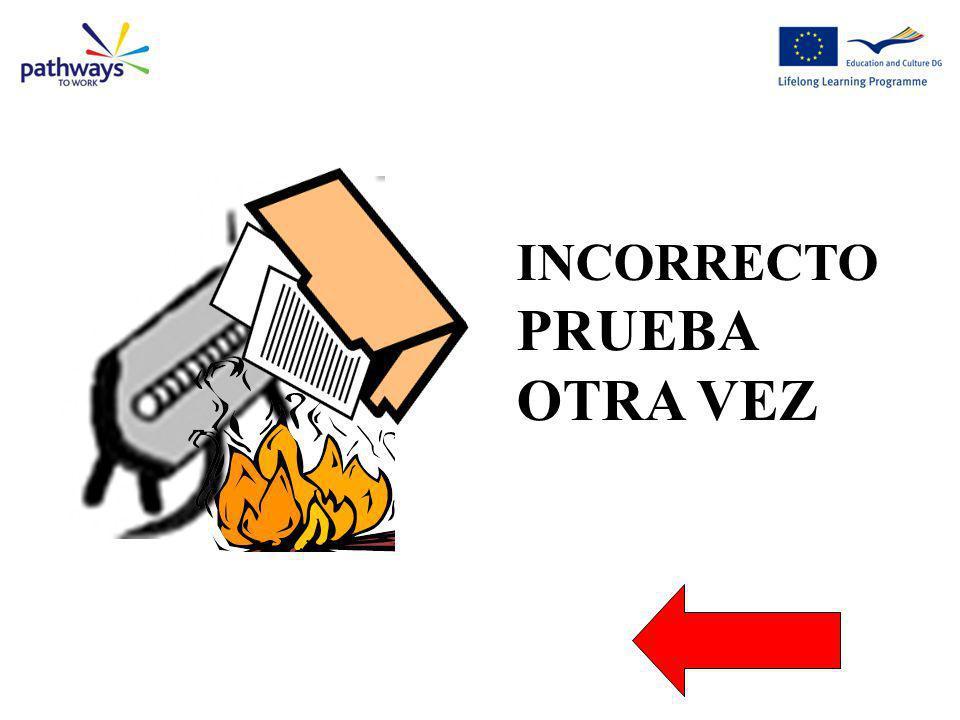 Wrong Question 8 INCORRECTO PRUEBA OTRA VEZ Esto pesa!!