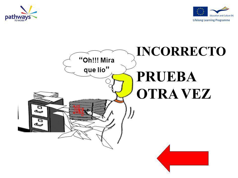 Incorrect 13 INCORRECTO PRUEBA OTRA VEZ Oh!!! Mira que lío