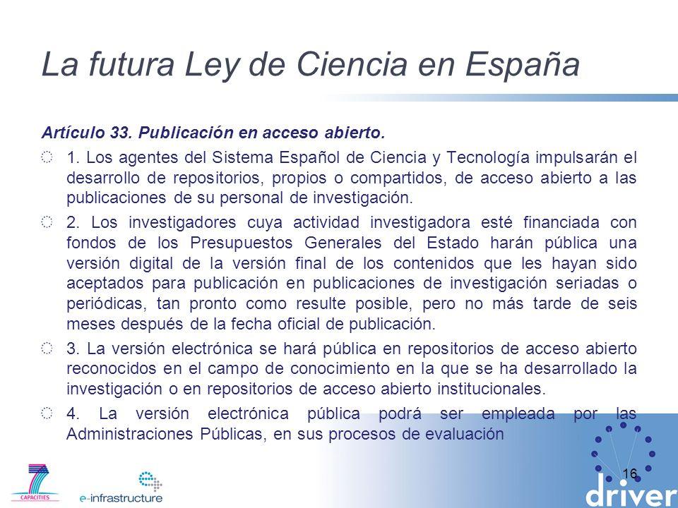 La futura Ley de Ciencia en España Artículo 33. Publicación en acceso abierto.