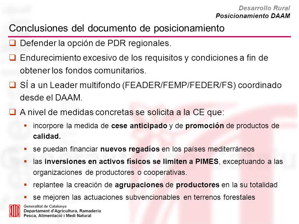 Conclusiones del documento de posicionamiento Defender la opción de PDR regionales. Endurecimiento excesivo de los requisitos y condiciones a fin de o